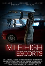 Stream Mile High Escorts (2020)