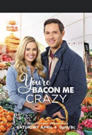 Stream You're Bacon Me Crazy (2020)