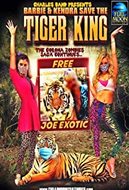 Stream Barbie & Kendra Save the Tiger King (2020)