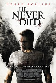 He Never Died 2015 Cover