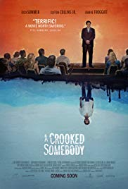 A Crooked Somebody 2017 Cover