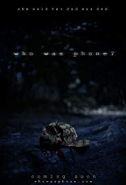 Stream Who Was Phone? (2020)